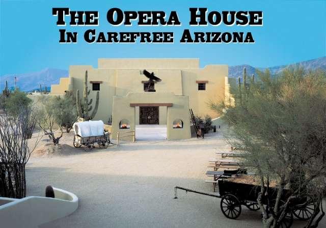 The Carefree Resort Opera House